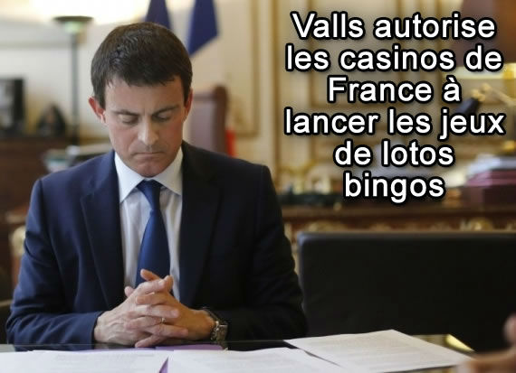 Valls autorise le loto bingo aux casinos français.