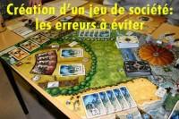 Créer un jeu de société - Evitez les erreurs !