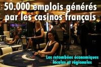 Les casinos en France génèrent 50000 emplois.