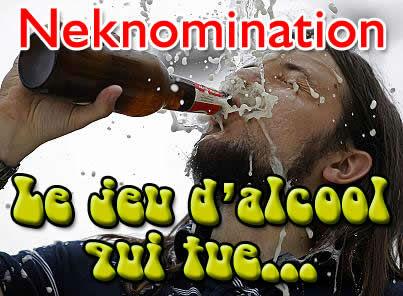 Neknomination, un jeu d'alcool qui tue.
