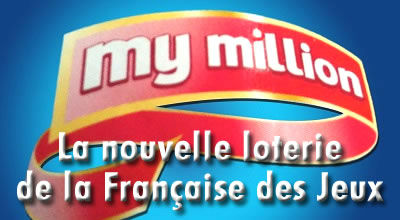My Million, la nouvelle loterie de la FDJ.