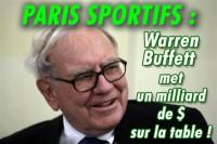 Paris sportifs : Warren Buffett met un milliard de dollars sur la table.