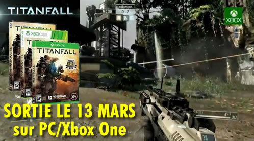 Titanfall, vidéo et sortie le 13 Mars sur PC et Xbox One.