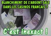 Blanchiment d\'argent dans les casinos francais ? C\'est inexact !