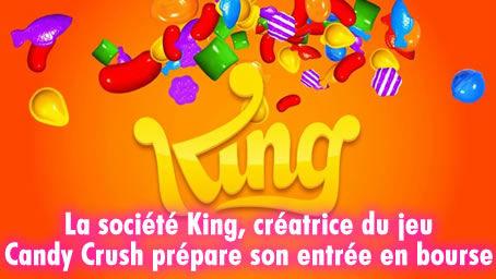 King (jeu Candy Crush) : cette société prépare son entrée en bourse.