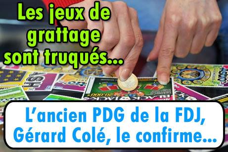 Les jeux de grattage de la FDJ seraient truqués, de l'arnaque.