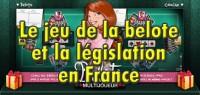 Le jeu de la belote et la législation en france.