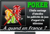 L\'italie envisage de stopper les publicités de poker.