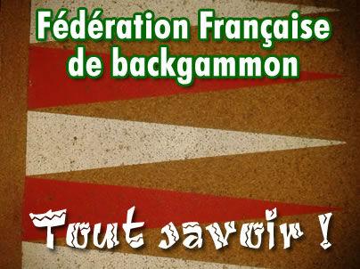 La Fédération française de backgammon, tout savoir !