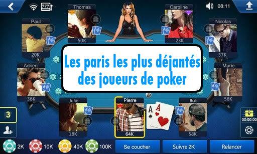 Les paris les plus déjantés des joueurs de poker.