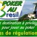 Poker au Brésil, le pays rêvé car aucune régulation.