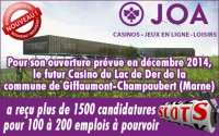 Casino du Lac du Der: 1500 candidatures envoyées au casino.