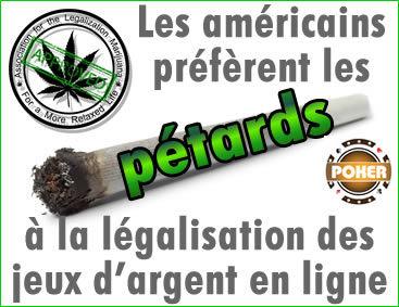 Les américains préfèrent la légalisation de la marijuana à celle du poker.