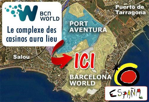 Espagne : le complexe des casinos de BCN World aura lieu.