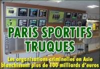 Paris sportifs truqués: 102 milliards d\'€uros à l\'échelle mondiale.