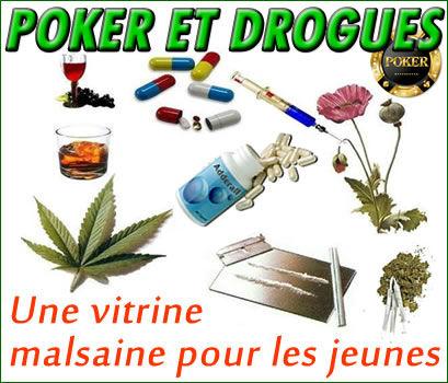 Poker, dopage et drogues en tous genres, une vitrine malsaine.