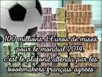 100 millions d\'€uros de mises lors du mondial 2014.