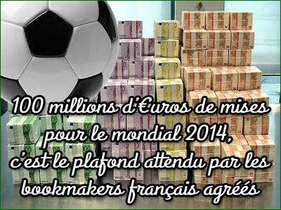 100 millions d'€uros de mises lors du mondial 2014.