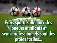 Paris sportifs illégaux: quelles sont les proies faciles ?