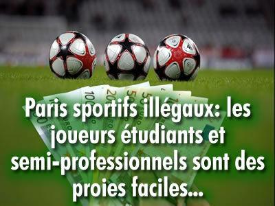 Paris sportifs illégaux : quelles sont les proies faciles ?