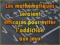Les mathématiques pour éviter les addictions aux jeux d\'argent ?