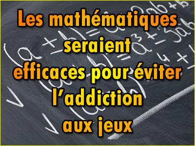Les mathématiques pour éviter les addictions aux jeux d'argent ?