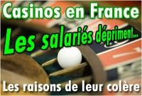 Casinos Français: les raisons de la colère des salariés.