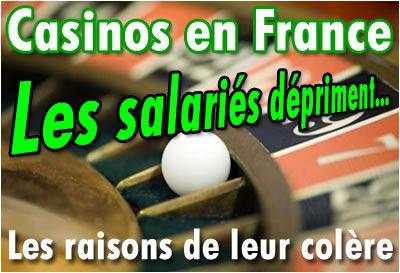 Casinos Français : les raisons de la colère des salariés.
