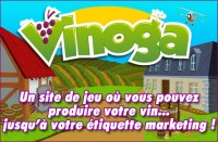 Vinoga, un jeu en ligne pour produire son propre vin.