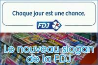 Chaque jour est une chance, le nouveau slogan de la FDJ.