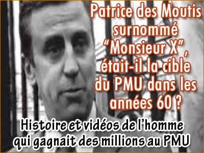 Patrice des Moutis, l'homme qui gagnait trop de millions au PMU.