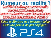 Attentats Paris: la PS4, un moyen de communication entre terroristes ?