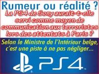 Attentats Paris: la PS4, un moyen de communication entre terroristes ?