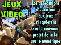 Jeux vidéo: projet de loi sur le numérique et addiction.