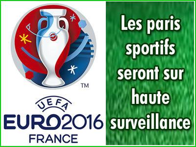 Euro 2016: les paris sportifs truqués sous haute surveillance.
