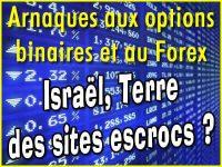 Arnaques options binaires et Forex, Israël en cause.