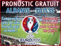 Pronostic Albanie Suisse Euro 2016 - Foot