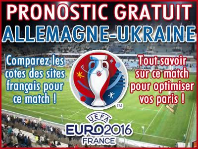 Pronostic Allemagne Ukraine Euro 2016 - Foot