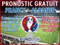Pronostic France Albanie Euro 2016 - Foot