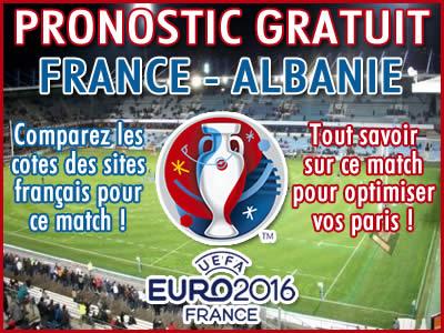 Pronostic France Albanie Euro 2016 - Foot