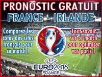 Pronostic France Irlande Euro 2016 - Foot