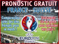 Pronostic France Suisse Euro 2016 - Foot