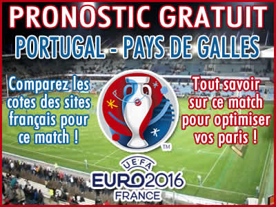Pronostic Portugal Pays de Galles Euro 2016 - Foot