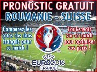 Pronostic Roumanie Suisse Euro 2016 - Foot