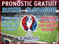 Pronostic Russie Slovaquie Euro 2016 - Foot