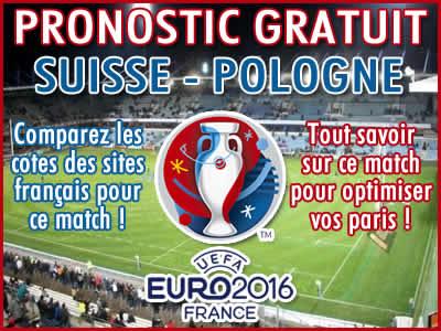 Pronostic Suisse Pologne Euro 2016 - Foot