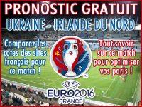 Pronostic Ukraine Irlande du Nord Euro 2016 - Foot