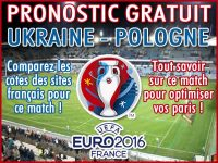 Pronostic Ukraine Pologne Euro 2016 - Foot