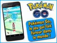 Pokémon Go, le jeu qui fait fureur est lancé en France !