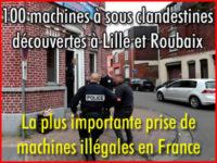 100 machines à sous clandestines à Lille et Roubaix